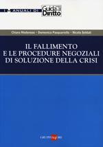 Il fallimento e le procedure negoziali di soluzione della crisi