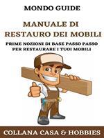 Manuale di restauro dei mobili
