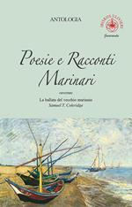 Poesie e racconti marinari. Ouverture «La ballata del vecchio marinaio» di Samuel T. Coleridge