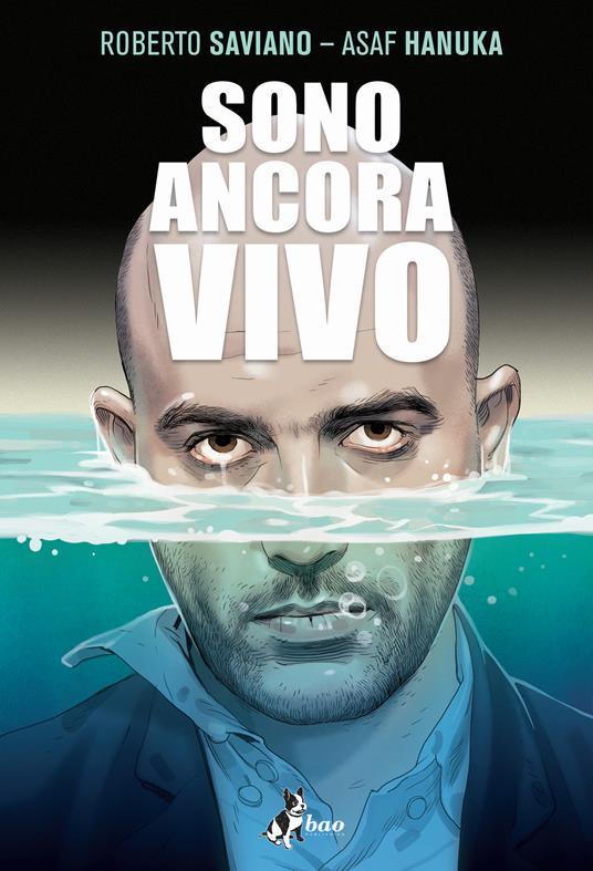 Sono ancora vivo - Roberto Saviano - copertina