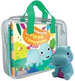 Il bagnetto di Pippo l'ippopotamo. Ediz. a colori. Con gadget