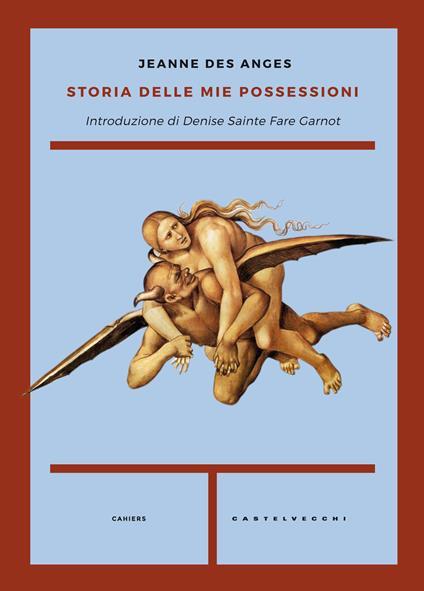 Storia delle mie possessioni - Jeanne des Anges - copertina