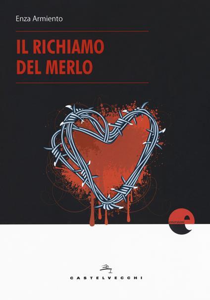 Il richiamo del merlo - Enza Armiento - copertina