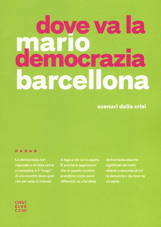 Dove va la democrazia? Scenari dalla crisi - Mario Barcellona - copertina