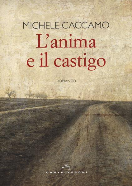 L' anima e il castigo - Michele Caccamo - copertina