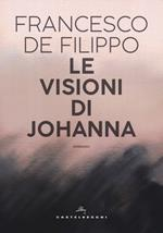 Le visioni di Johanna