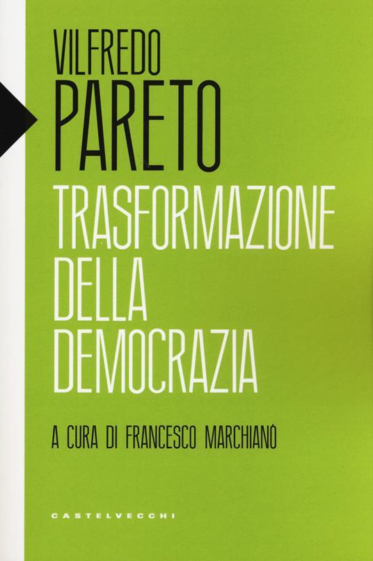 Trasformazione della democrazia - Vilfredo Pareto - copertina