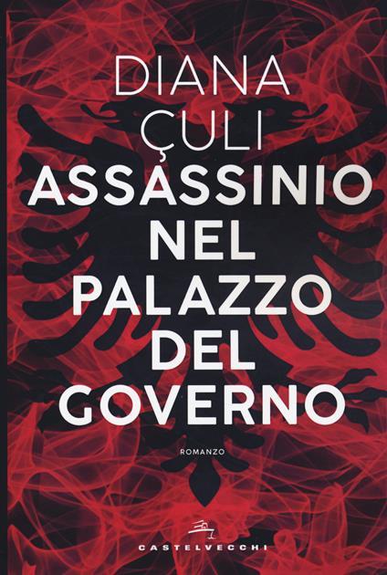 Assassinio nel palazzo del governo - Diana Çuli - copertina