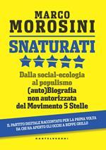 Snaturati. Dalla social-ecologia al populismo