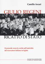Giulio Regeni. Ricatto di Stato