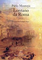 Lontano da Roma