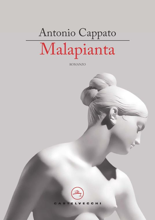 Malapianta. Metamorfosi milanesi - Antonio Cappato - copertina