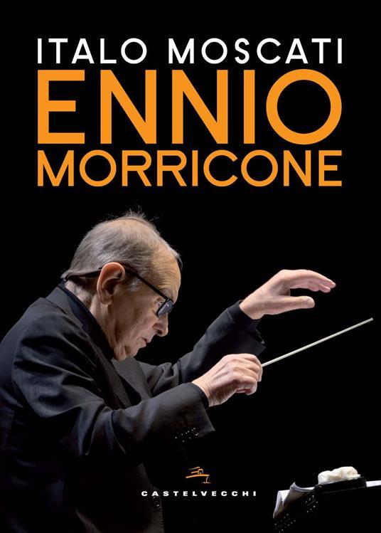 Ennio Morricone - Italo Moscati - copertina