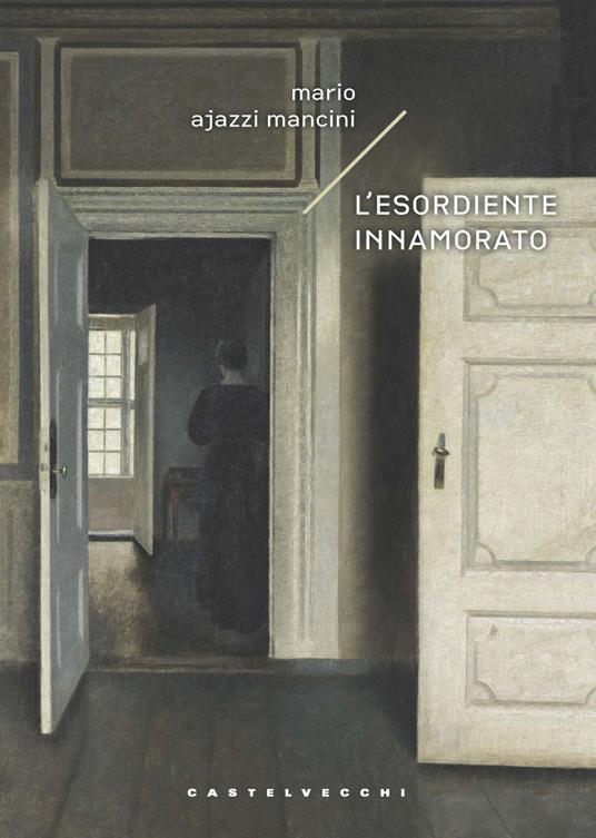 L' esordiente innamorato - Thomas Ajazzi Mancini - copertina