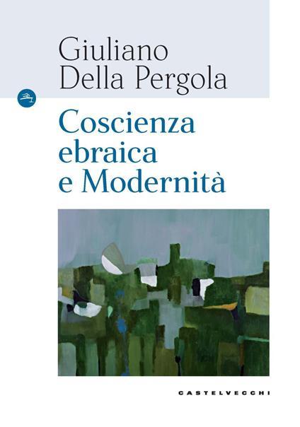Coscienza ebraica e modernità - Giuliano Della Pergola - copertina