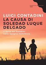 La causa di Soledad Luque Delgado. Il furto dei bambini nella Spagna franchista