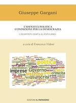 L' identità politica condizione per la democrazia. L'indistinto porta al populismo