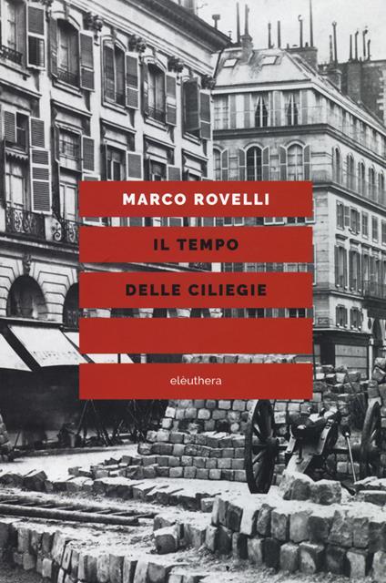 Il tempo delle ciliegie - Marco Rovelli - copertina