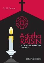 Il caso del curioso curato. Agatha Raisin