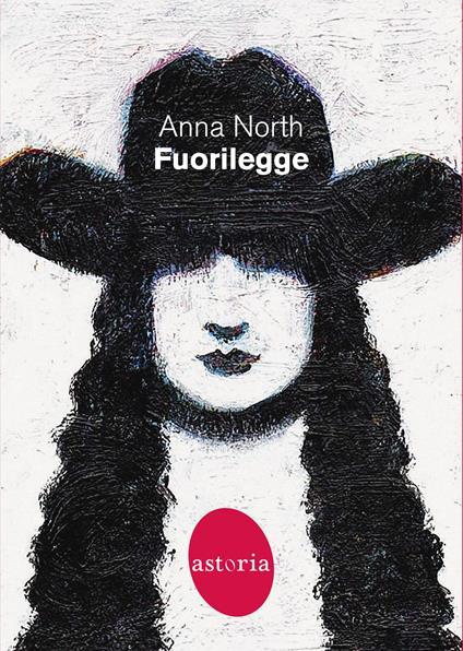 Fuorilegge - Anna North - copertina