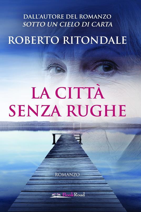 La città senza rughe - Roberto Ritondale - copertina