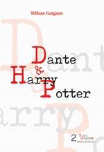 Dante & Harry Potter