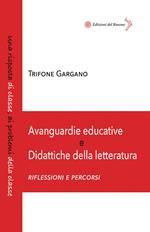 Avanguardie educative e didattiche della letteratura. Riflessioni e percorsi