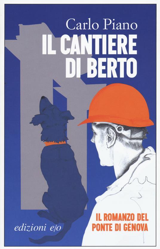 Il cantiere di Berto - Carlo Piano - copertina