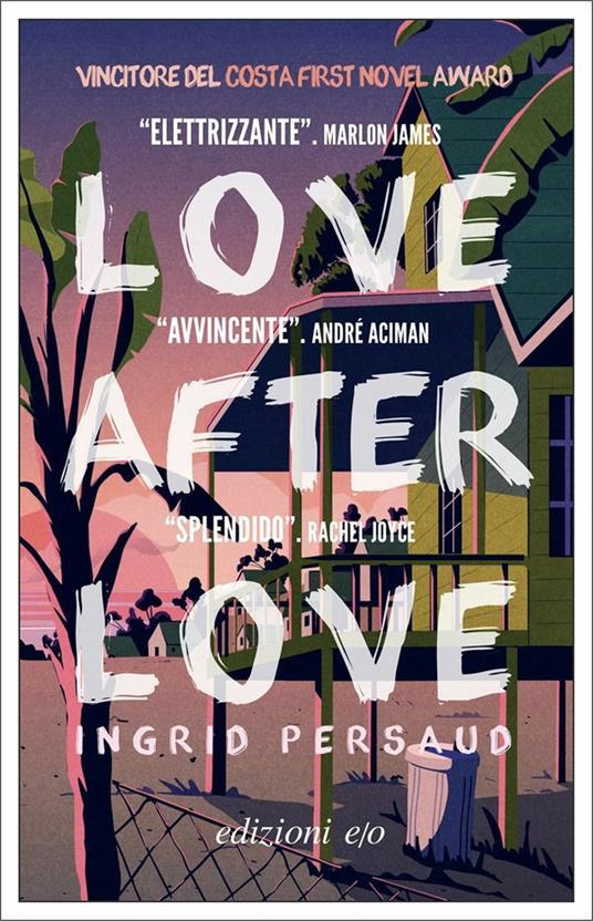 Love After Love - Ingrid Persaud - copertina