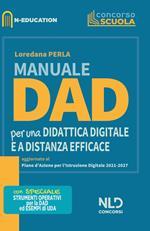 Manuale Dad. Per una didattica digitale e a distanza efficace. Nuova ediz.