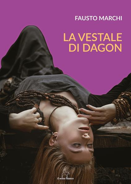 La vestale di Dagon - Fausto Marchi - copertina
