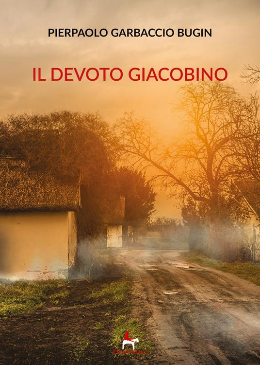 Il devoto giacobino - Pierpaolo Garbaccio Bugin - copertina
