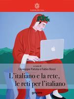L' italiano e la rete, le reti per l'italiano