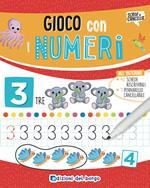 Gioco con i numeri. Ediz. a colori. Con pennarello cancellabile