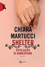 Shelter. Tutta colpa di Shakespeare