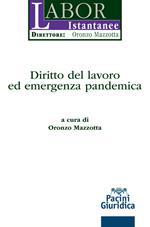 Diritto del lavoro ed emergenza pandemica