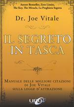 Il segreto in tasca. Manuale delle migliori citazioni di Joe Vitale sulla legge d'attrazione