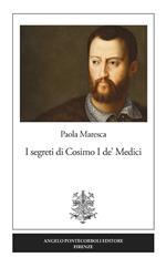 I segreti di Cosimo I de' Medici