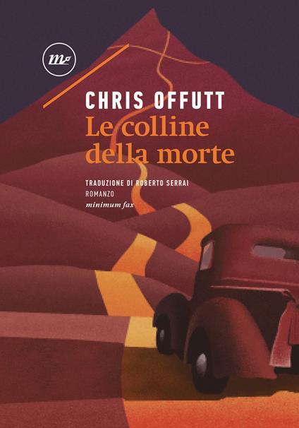 Le colline della morte - Chris Offutt - copertina