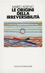Le origini della irreversibilità