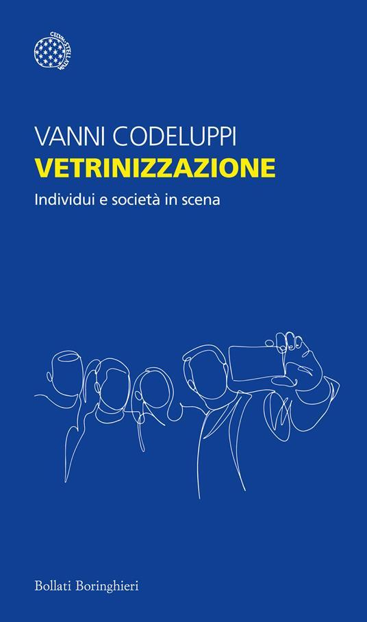 Vetrinizzazione. Individui e società in scena - Vanni Codeluppi - copertina