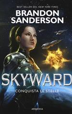 Conquista le stelle. Skyward. Vol. 1