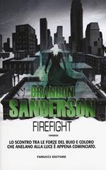 Firefight. Gli Eliminatori. Vol. 2