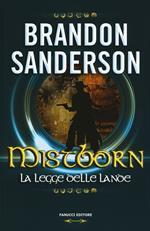 Mistborn. La legge delle lande. Vol. 4