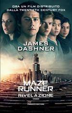 La rivelazione. Maze Runner. Vol. 3