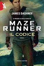 Il codice. Maze Runner. Prequel. Vol. 2