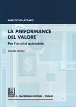 La performance del valore. Per l'analisi aziendale