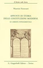 Appunti di storia delle costituzioni moderne. Le libertà fondamentali