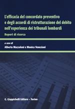 L' efficacia del concordato preventivo e degli accordi di ristrutturazione del debito nell'esperienza dei tribunali lombardi. Report di ricerca
