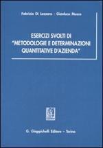 Esercizi svolti di «metodologie e determinazioni quantitative d'azienda»
